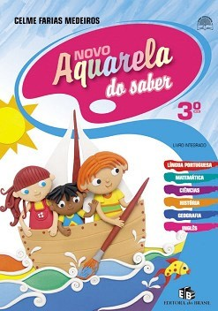 NOVO AQUARELA DO SABER  - INTEGRADO - 3º ANO