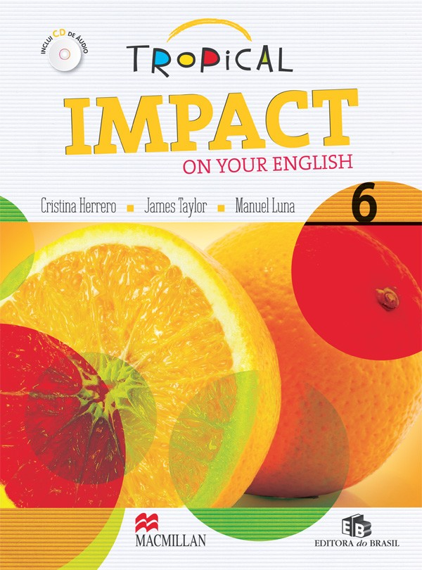 TROPICAL IMPACT ON YOUR ENGLISH 6 -  STUDENTS BOOK  WITH AUDIO CD
