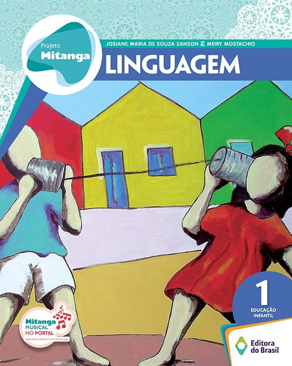 Projeto Mitanga - Linguagem - Educação Infantil 1
