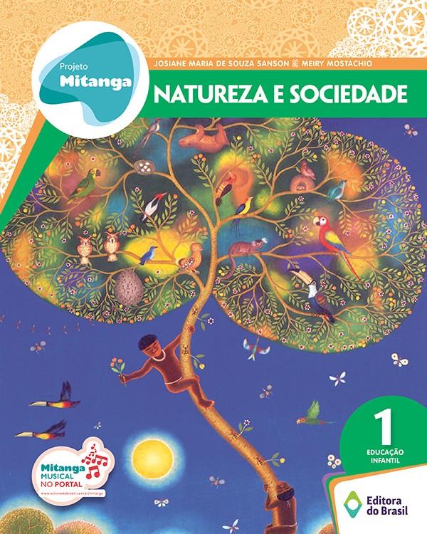 Projeto Mitanga - Natureza e Sociedade - Educação Infantil 1