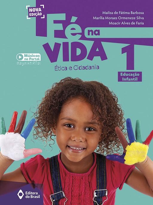 Fé na vida - Educação Infantil 1