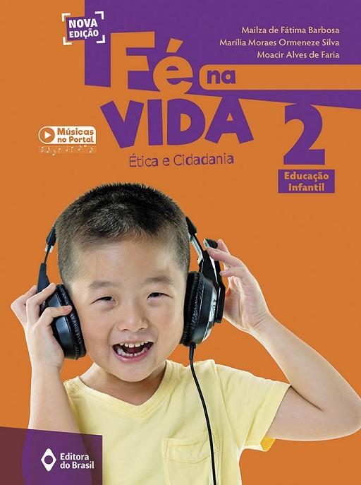 Fé na vida - Educação Infantil 2
