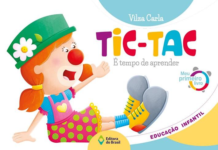 Tic-Tac - Meu primeiro livro