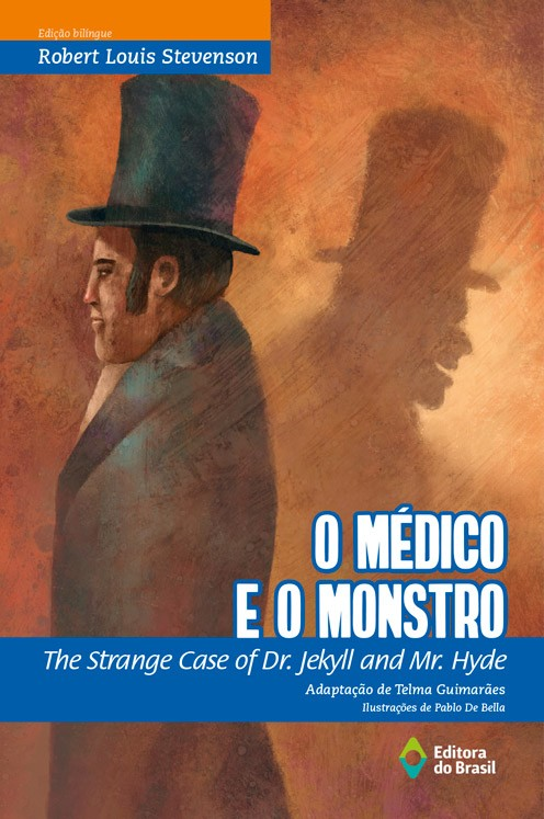 MEDICO E O MONSTRO, O/THE STRANGE CASE OF DR.JEKYLL AND MR.HYDE